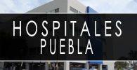 issste Puebla hospitales y clinicas