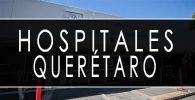 issste Querétaro hospitales y clinicas