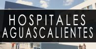 issste aguascalientes hospitales y clinicas