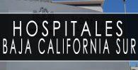 issste baja california sur hospitales y clinicas